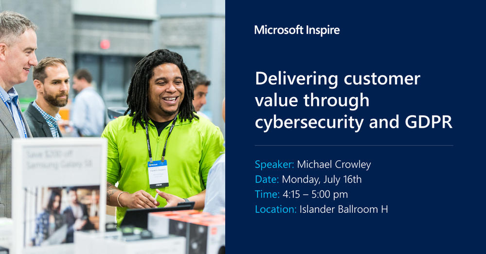 Microsoft_Inspire_SAM04 - Delivering customer value through cybersecurity and GDPR.png