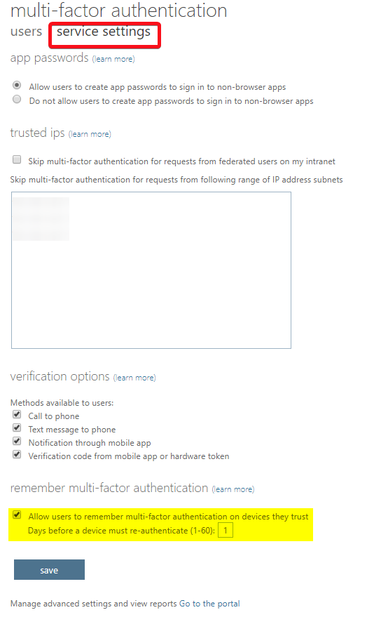 Uncheck remember multi-factor authentication under the service settings.